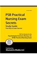 PSB Practical Nursing Exam Secrets Study Guide PSB Test Review for the Psychological Services Bureau, Inc (PSB) Practical Nursing Exam  2015 (Guide (Pupil's)) edition cover