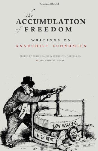 Accumulation of Freedom Writings on Anarchist Economics  2012 edition cover