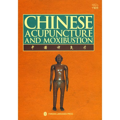 Chinese Acupuncture and Moxibustion  3rd 2009 edition cover