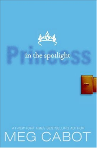 Princess Diaries, Volume II: Princess in the Spotlight  N/A 9780061479946 Front Cover
