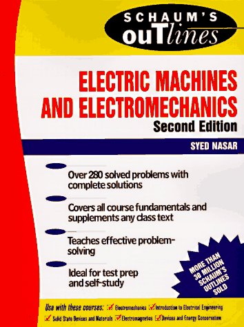 Schaum's Outline of Electric Machines & Electromechanics  2nd 1998 (Revised) 9780070459946 Front Cover