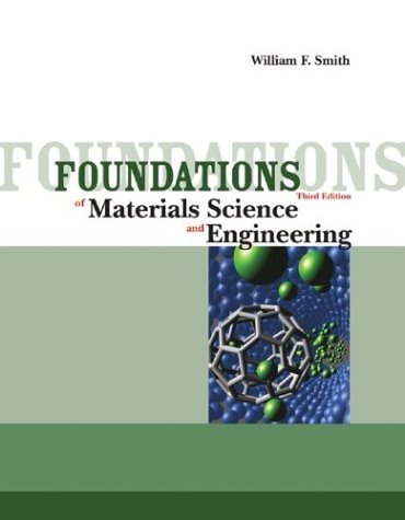 Foundations of Materials Science and Engineering  3rd 2004 edition cover