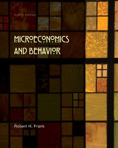 Microeconomics and Behavior  8th 2010 edition cover