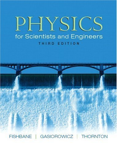 Physics for Scientists and Engineers (Ch. 1-40)  3rd 2005 (Revised) edition cover