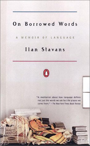 On Borrowed Words A Memoir of Language N/A 9780142000946 Front Cover