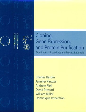 Cloning, Gene Expression, and Protein Purification Experimental Procedures and Process Rationale  2001 9780195132946 Front Cover