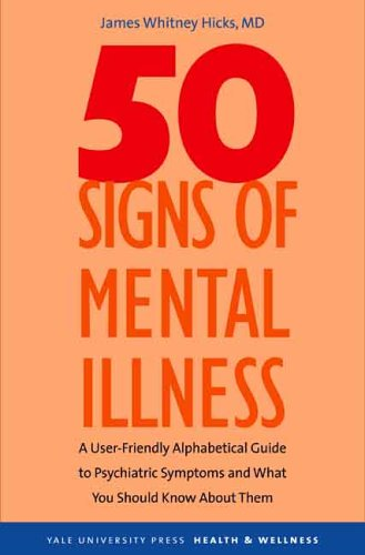 50 Signs of Mental Illness A Guide to Understanding Mental Health  2006 edition cover