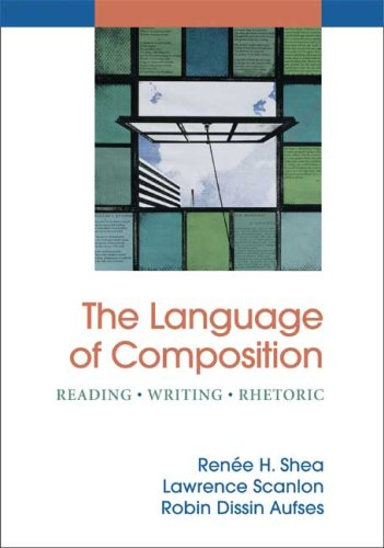 Language of Composition Reading - Writing - Rhetoric N/A edition cover