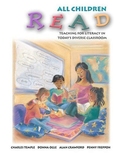 All Children Read Teaching for Literacy in Today's Diverse Classrooms  2005 9780321063946 Front Cover