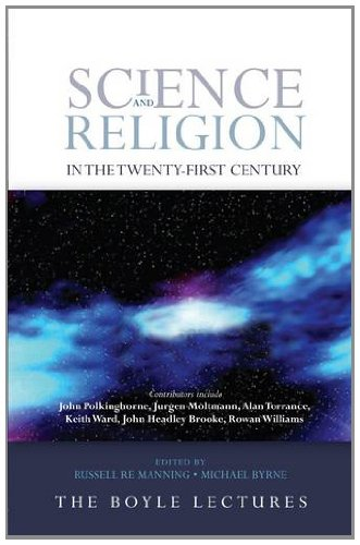 Science and Religion in the Twenty-First Century   2013 edition cover