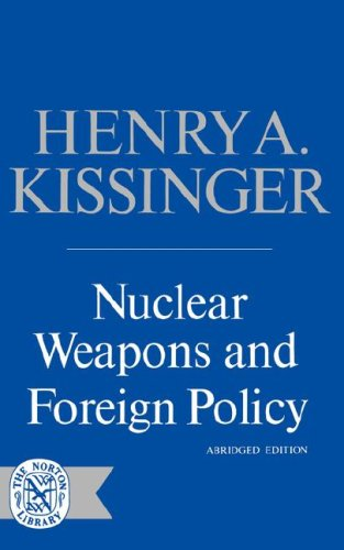 Nuclear Weapons and Foreign Policy   1969 (Abridged) 9780393004946 Front Cover