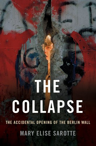 Collapse The Accidental Opening of the Berlin Wall  2014 edition cover