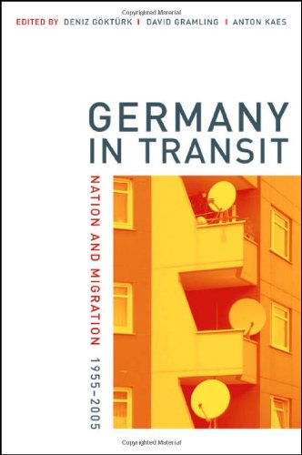 Germany in Transit Nation and Migration, 1955-2005  2006 edition cover