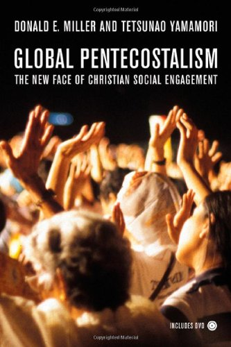 Global Pentecostalism The New Face of Christian Social Engagement  2007 edition cover