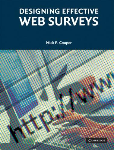 Designing Effective Web Surveys   2008 edition cover