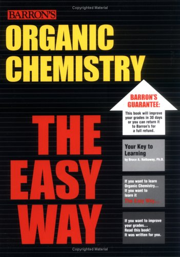Organic Chemistry the Easy Way   2005 edition cover