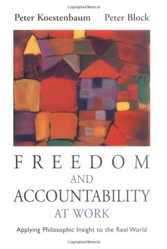 Freedom and Accountability at Work Applying Philosophic Insight to the Real World  2001 edition cover