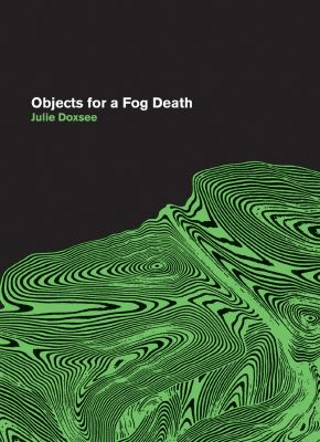 Objects for a Fog Death   2010 9780977770946 Front Cover