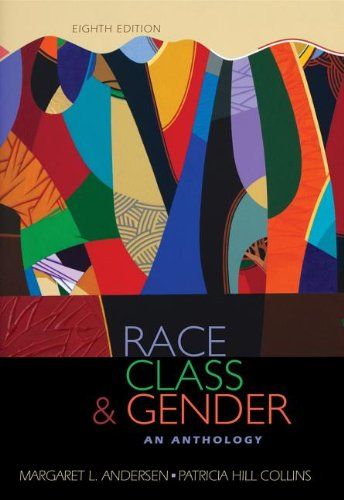 Race, Class, and Gender An Anthology 8th 2013 edition cover
