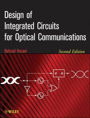 Design of Integrated Circuits for Optical Communications  2nd 2012 edition cover