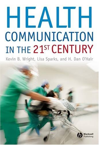 Health Communication in the 21st Century   2007 edition cover