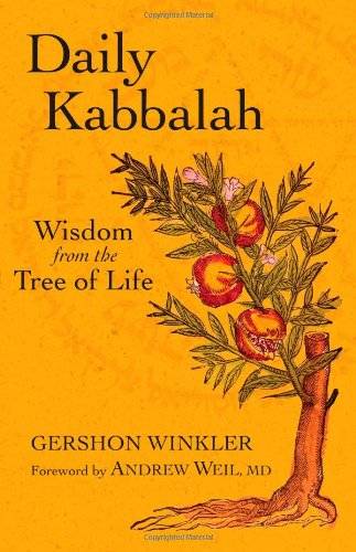 Daily Kabbalah Wisdom from the Tree of Life  2009 9781556437946 Front Cover