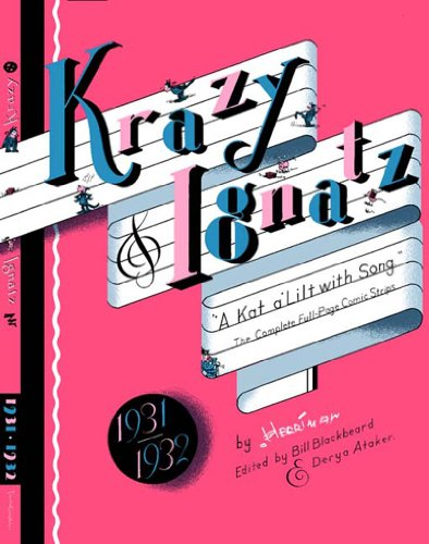 Krazy and Ignatz 1931-1932 A Kat Alilt with Song  2004 edition cover