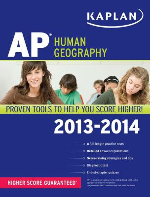 Kaplan AP Human Geography 2013-2014  N/A edition cover