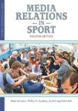 Media Relations in Sport 4th Edition N/A edition cover