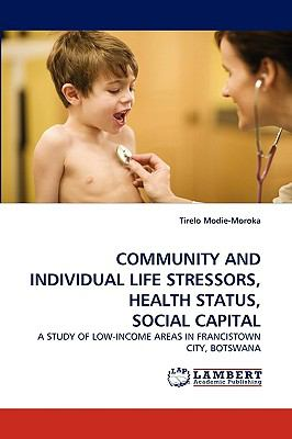 Community and Individual Life Stressors, Health Status, Social Capital N/A 9783838346946 Front Cover