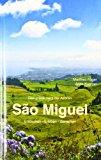 São Miguel: Entdecken - Erleben - Genießen N/A edition cover