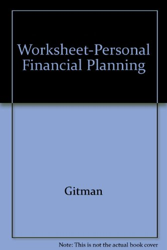 Worksheet-Personal Financial Planning:  7th 1996 edition cover