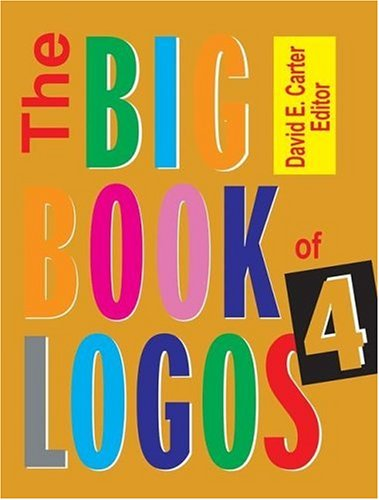 Big Book of Logos  4th 2006 9780060891947 Front Cover