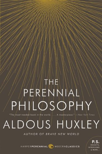 Perennial Philosophy An Interpretation of the Great Mystics, East and West  2009 edition cover
