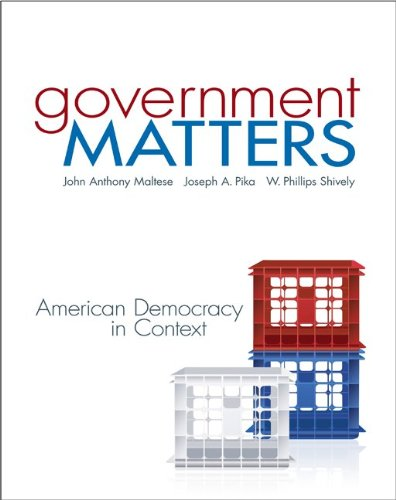 Government Matters American Democracy in Context  2013 edition cover