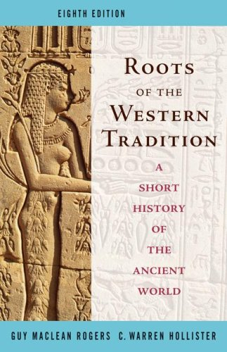 Roots of the Western Tradition A Short History of the Ancient World 8th 2008 edition cover