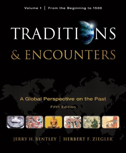 Traditions and Encounters A Global Perspective on the Past 5th 2011 9780077367947 Front Cover