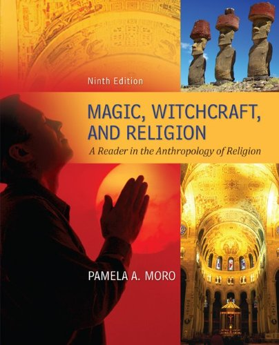 Magic, Witchcraft, and Religion A Reader in the Anthropology of Religion 9th 2013 edition cover