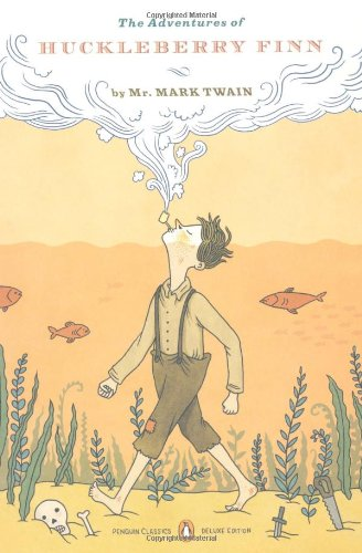 Adventures of Huckleberry Finn   2010 (Deluxe) edition cover