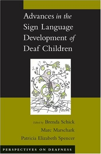 Advances in the Sign Language Development of Deaf Children   2005 edition cover