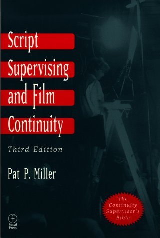 Script Supervising and Film Continuity  3rd 1998 (Revised) edition cover