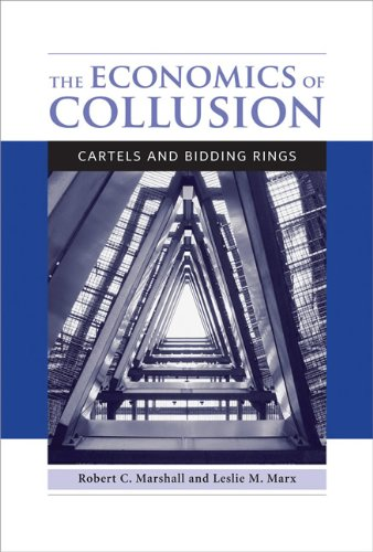 Economics of Collusion Cartels and Bidding Rings  2012 9780262525947 Front Cover