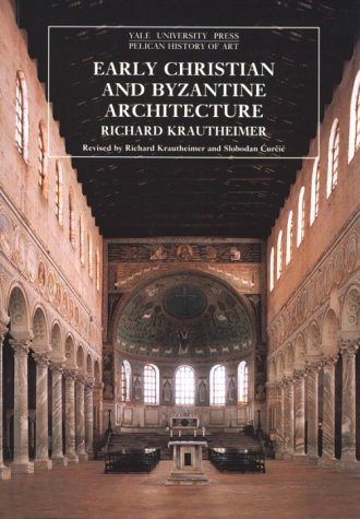 Early Christian and Byzantine Architecture  4th 1986 (Reprint) edition cover
