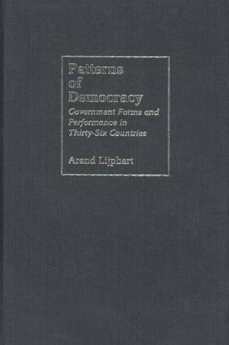Patterns of Democracy Government Forms and Performance in Thirty-Six Countries  1999 9780300078947 Front Cover