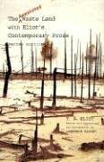 Annotated Waste Land with Eliot's Contemporary Prose  2nd 2006 edition cover
