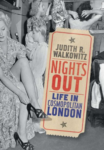 Nights Out Life in Cosmopolitan London  2012 9780300151947 Front Cover