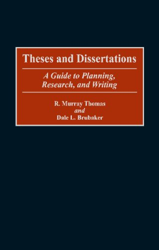 Theses and Dissertations A Guide to Planning, Research, and Writing N/A 9780313360947 Front Cover