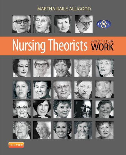 Nursing Theorists and Their Work  8th 2014 9780323091947 Front Cover