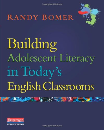 Building Adolescent Literacy in Today's English Classrooms   2011 edition cover
