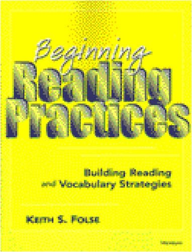 Beginning Reading Practices Building Reading and Vocabulary Strategies N/A 9780472083947 Front Cover